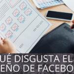 ¿Por qué no les gusta el nuevo diseño de Facebook a los usuarios?