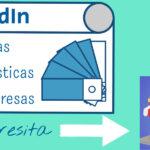 LinkedIn agrega nuevas características para páginas de empresas