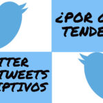 Twitter | ¿Por qué es tendencia?