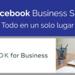 Administra todo en Facebook Business Suite