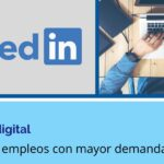 Especialista en marketing digital, uno de los trabajos con mayor demanda en LinkedIn