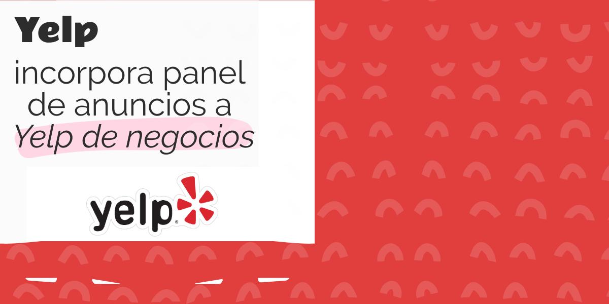 Yelp incorpora panel de anuncios