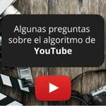 YouTube responde algunas preguntas sobre su algoritmo