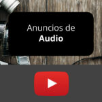 YouTube presenta Anuncios de Audio