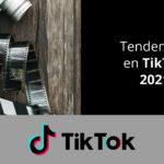 Tendencias en TikTok en 2021